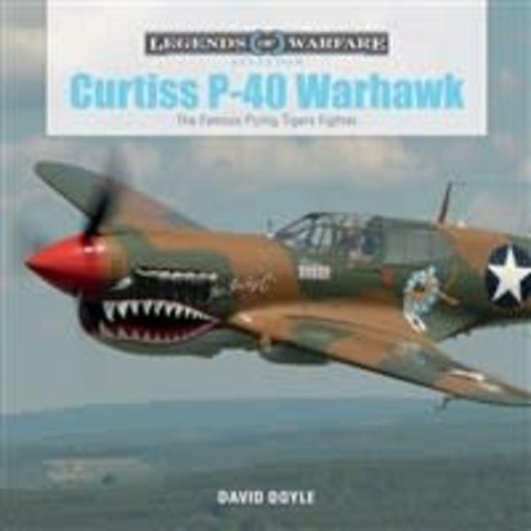 Schiffer Publishing Curtiss P40 Warhawk: Legends of Warfare Hardcover