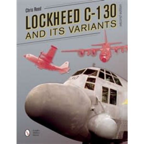 Schiffer Publishing Lockheed C130 Hercules & Variants softcover 2e 2017