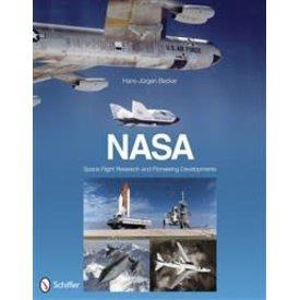 Schiffer Publishing Nasa:Space Flight Research & Pioneering Developments Hc