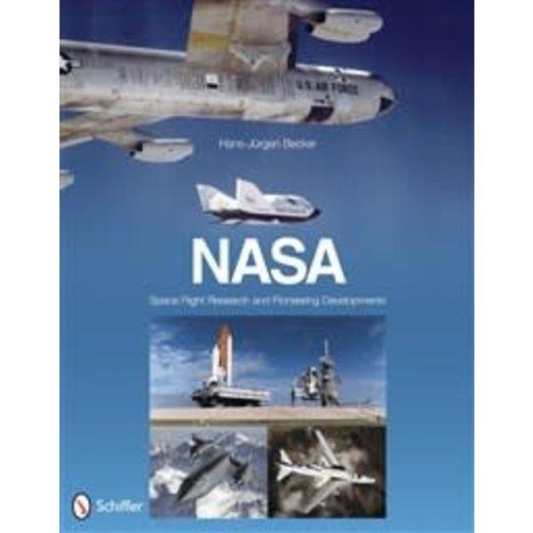 Schiffer Publishing NASA: Space Flight Research & Pioneering Developments hardcover