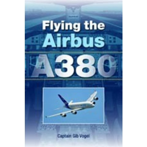 Flying The Airbus A380 Sc