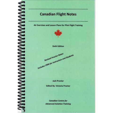 Canadian Flight Notes: Air Exercises 6th Edition SC