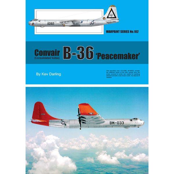 Warpaint Convair Consolidated Vultee B36 Peacemaker: Warpaint #102 softcover