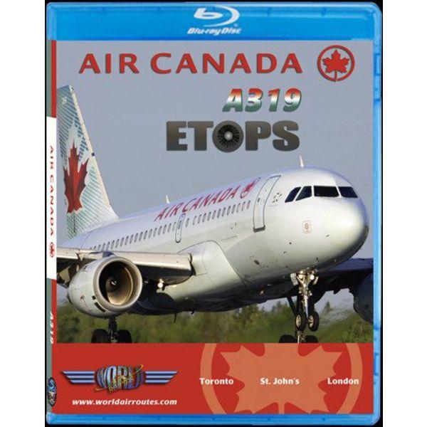 justplanes BluRay Air Canada A319 ETOPS Toronto YYZ - St. Johns YYT- London Heathrow LHR