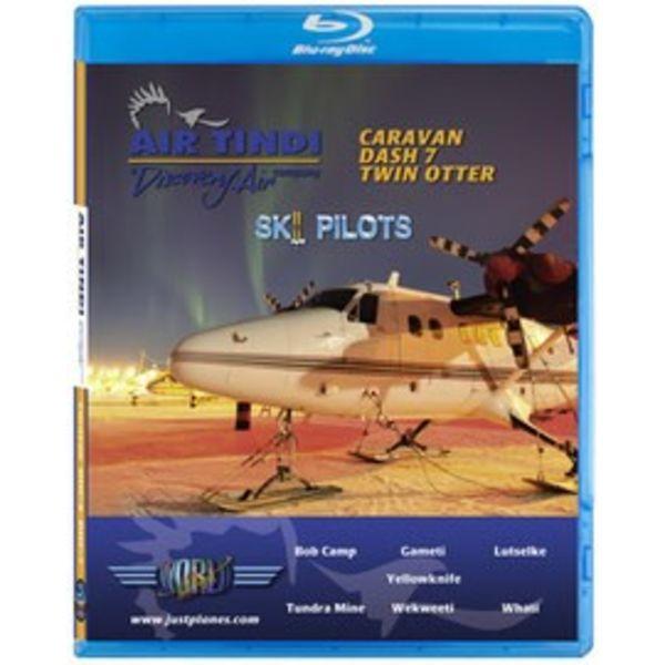 justplanes BluRay Air Tindi Ski Pilots C208, DHC6 Twin Otter, dash7,