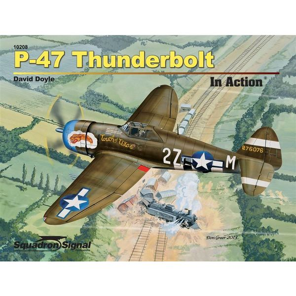 Squadron P47 Thunderbolt: In Action #208 Softcover