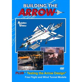 AVVID DVD Building the Arrow & Testing the Arrow Design
