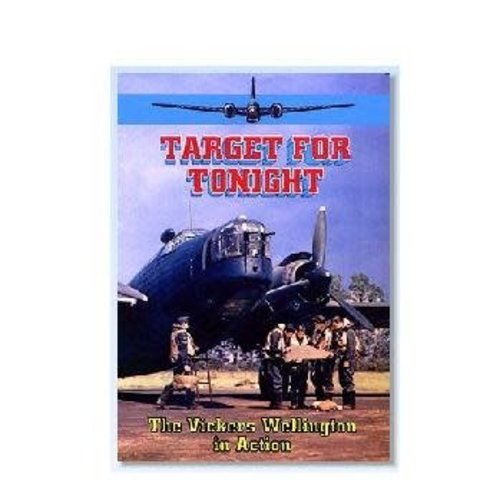 AVVID DVD Target for Tonight:Vickers Wellington in Action