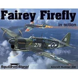Squadron Fairey Firefly: In Action #200 SC