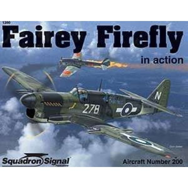Squadron Fairey Firefly: In Action #200 Softcover