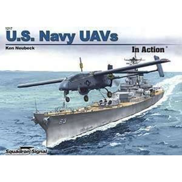 Squadron US Navy UAVS: In Action #1217 Softcover