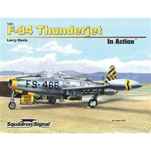 F84 Thunderjet: In Action #224 Softcover