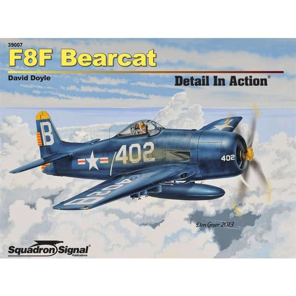 Squadron F8F Bearcat: Detail In Action #7 softcover