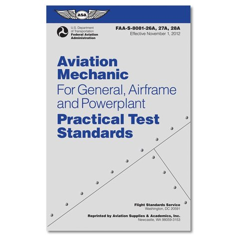Aviation Mechanic For General, Airframe and Powerplant Practical Test Standards