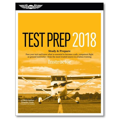 Flight Instructor Test Preparation 2018