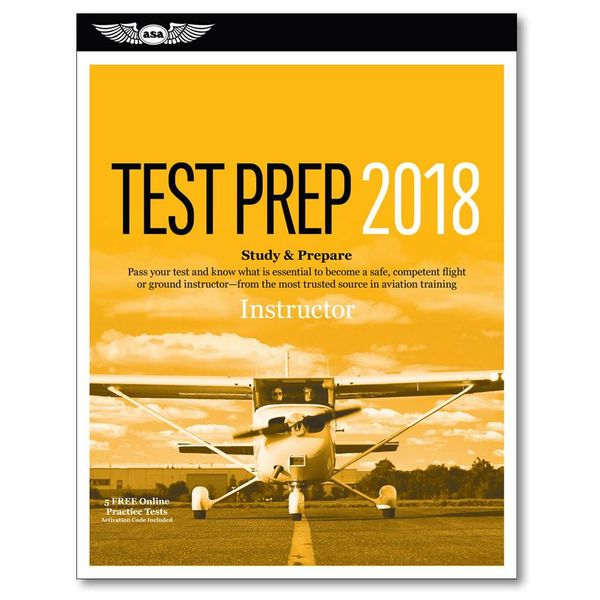 ASA - Aviation Supplies & Academics Flight Instructor Test Preparation 2018
