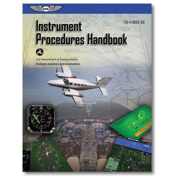 ASA - Aviation Supplies & Academics Instrument Procedures Handbook (FAA) SC