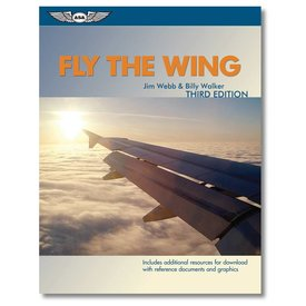 ASA - Aviation Supplies & Academics Fly The Wing 3rd Edition Softcover**o/p**SALE**
