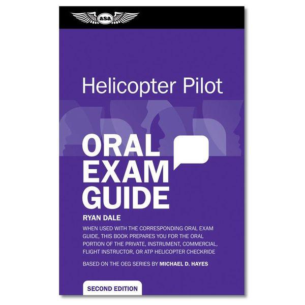 ASA - Aviation Supplies & Academics Oral Exam Guide: Helicopter Pilot SC