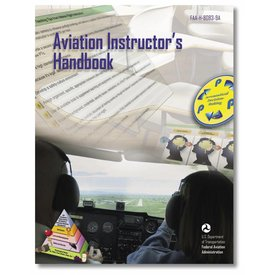ASA - Aviation Supplies & Academics Aviation Instructor's Handbook: Sc