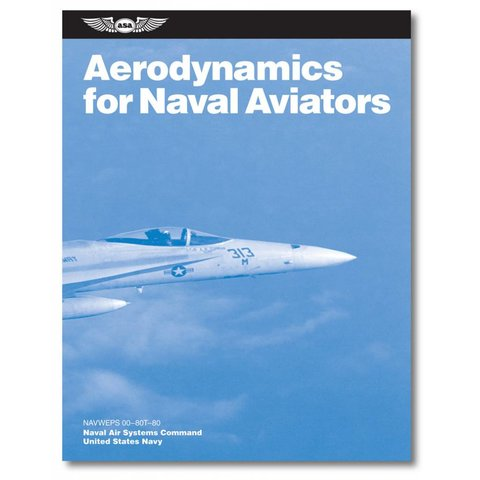 Aerodynamics for Naval Aviators softcover