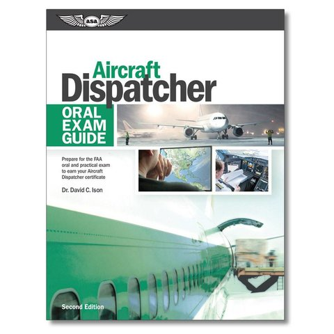 Aircraft Dispatcher: Oral Exam Guide