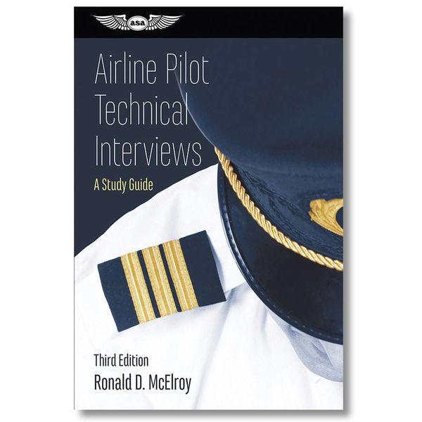 ASA - Aviation Supplies & Academics Airline Pilot Technical Interviews softcover
