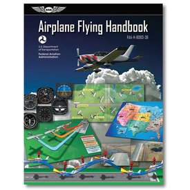 ASA - Aviation Supplies & Academics Airplane Flying Handbook
