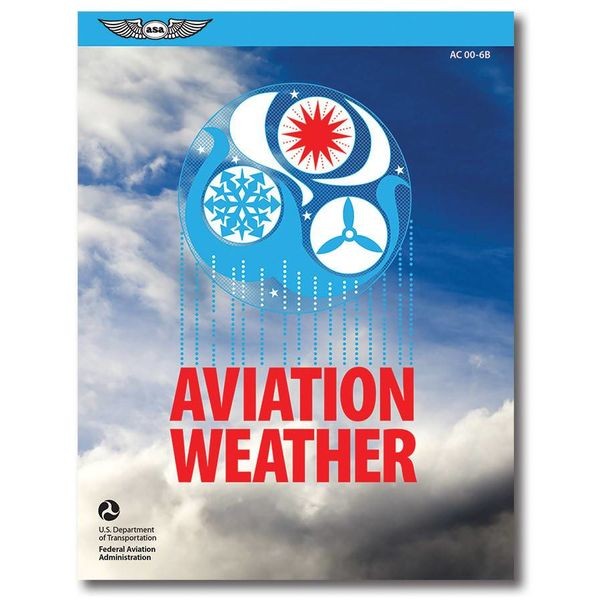 ASA - Aviation Supplies & Academics Aviation Weather (FAA) softcover