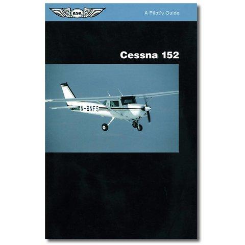 Pilot's Guide Series: Cessna 152