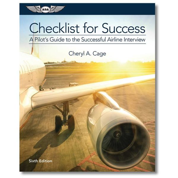 ASA - Aviation Supplies & Academics Checklist For Success - A Pilot's Guide to the Successful Airline Interview