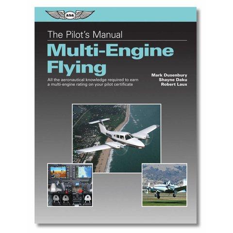 Pilot's Manual: Multi-Engine Flying hardcover