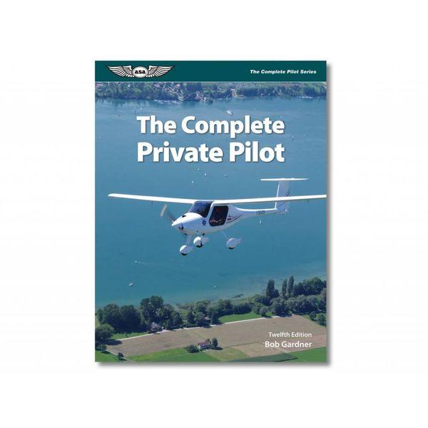 ASA - Aviation Supplies & Academics Complete Private Pilot 12th Edition O/P