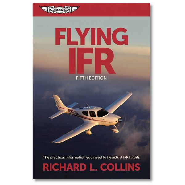 ASA - Aviation Supplies & Academics Flying IFR 5th Edition softcover