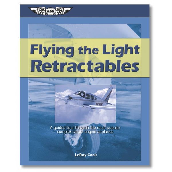 ASA - Aviation Supplies & Academics Flying The Retractables