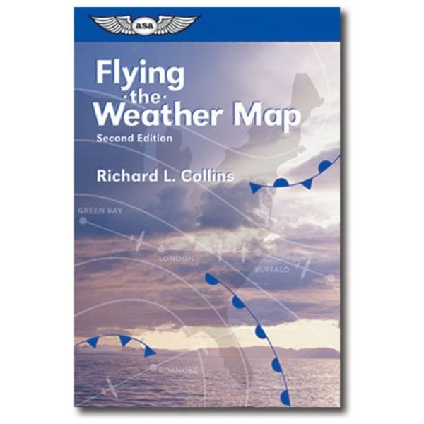 ASA - Aviation Supplies & Academics Flying The Weather Map 2nd edition softcover