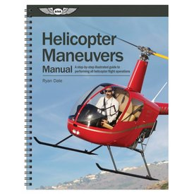 ASA - Aviation Supplies & Academics Helicopter Maneuvers Manual