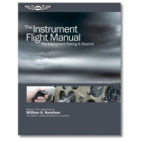 ASA - Aviation Supplies & Academics The Instrument Flight Manual, 8th Edition