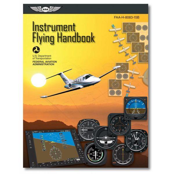 ASA - Aviation Supplies & Academics Instrument Flying Handbook (FAA) Softcover