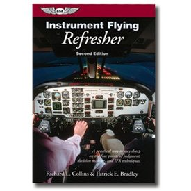 ASA - Aviation Supplies & Academics Instrument Flying Refresher FAA 2nd Edition