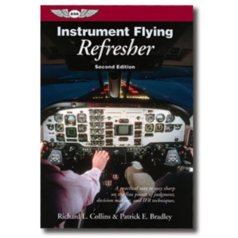 Instrument Flying Refresher 2nd Edition