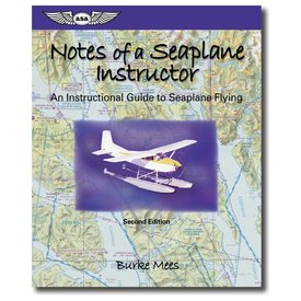 ASA - Aviation Supplies & Academics Notes Of A Seaplane: Instructional Guide Softcover