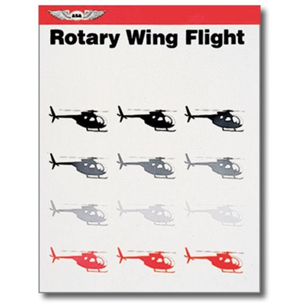 ASA - Aviation Supplies & Academics Rotary Wing Flight