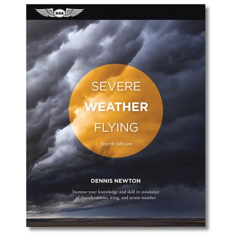 Severe Weather Flying 4th Edition