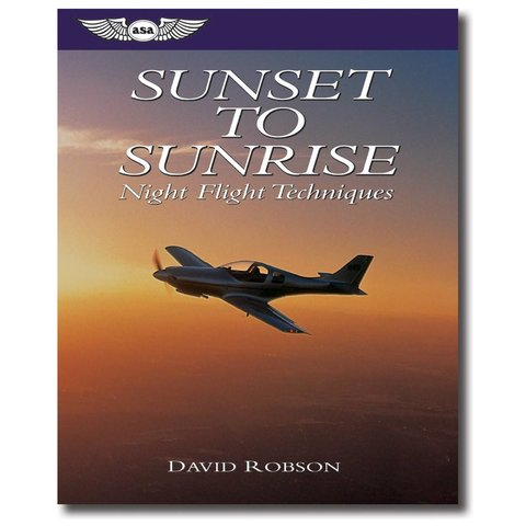 Sunset To Sunrise: Night Flying Techniques
