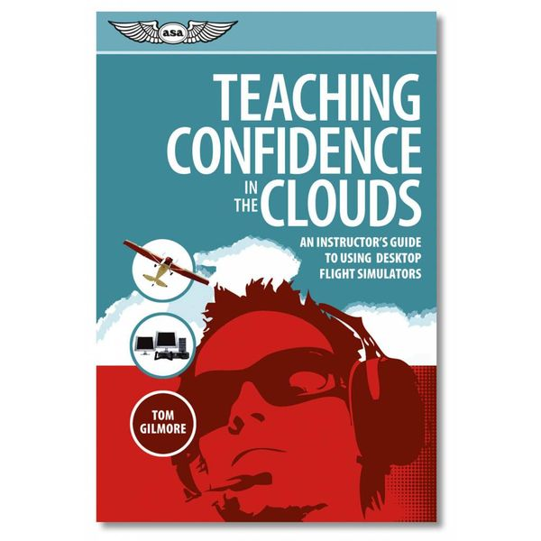 ASA - Aviation Supplies & Academics Teaching Confidence In The Clouds
