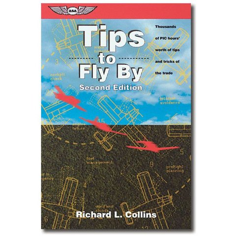 Tips To Fly By 2nd Edition