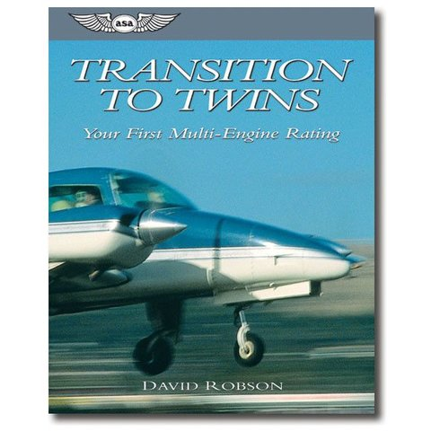 Transition To Twins - Your First Multi-Engine Rating
