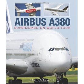 Air Utopia Airbus A380:Superjumbo On World Tour Hc