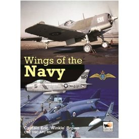 Hikoki Publications Wings Of The Navy: Carrier Testing American & British Aircraft (BROWN) Hc